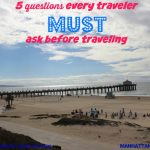 5 Questions Every Traveler Must Ask Before Traveling