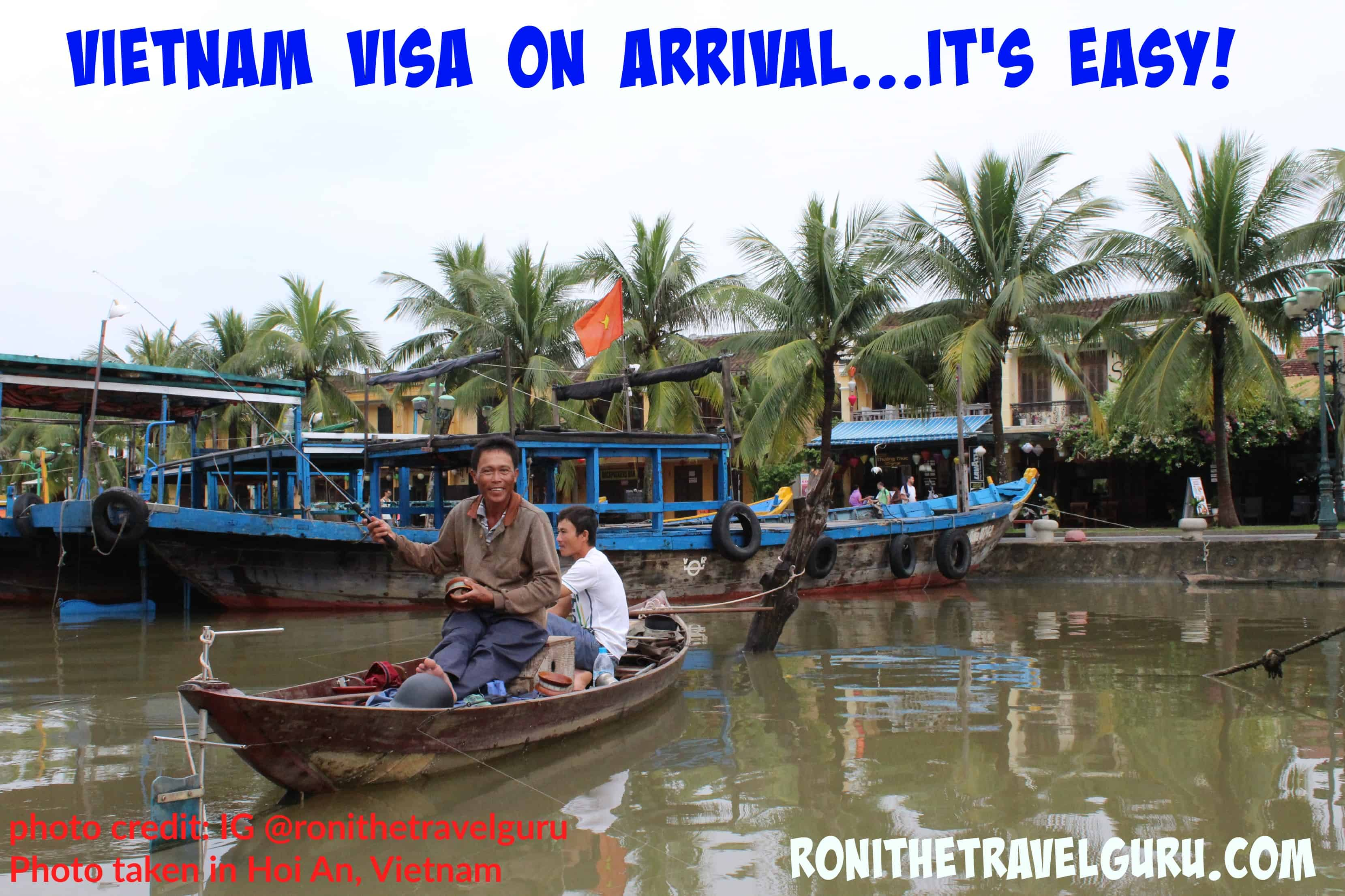 Do I need a visa to travel to Vietnam? Yes, and here's how you get it.