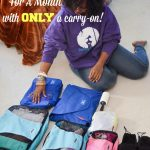 Could You Pack For A Month In A Carryon Bag? I Did!