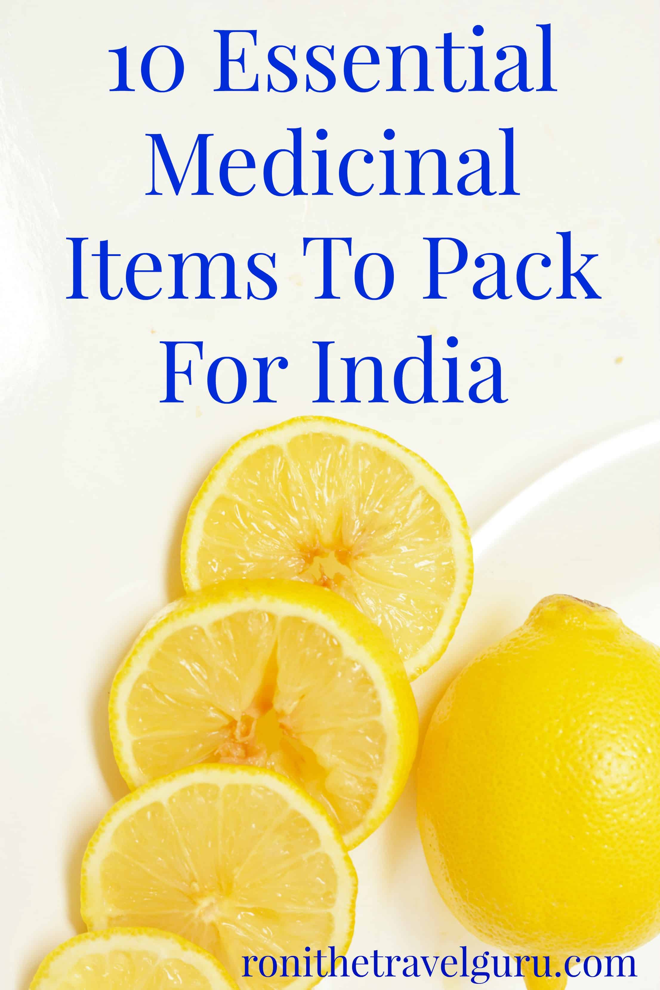 10 essential medicinal items to pack for India