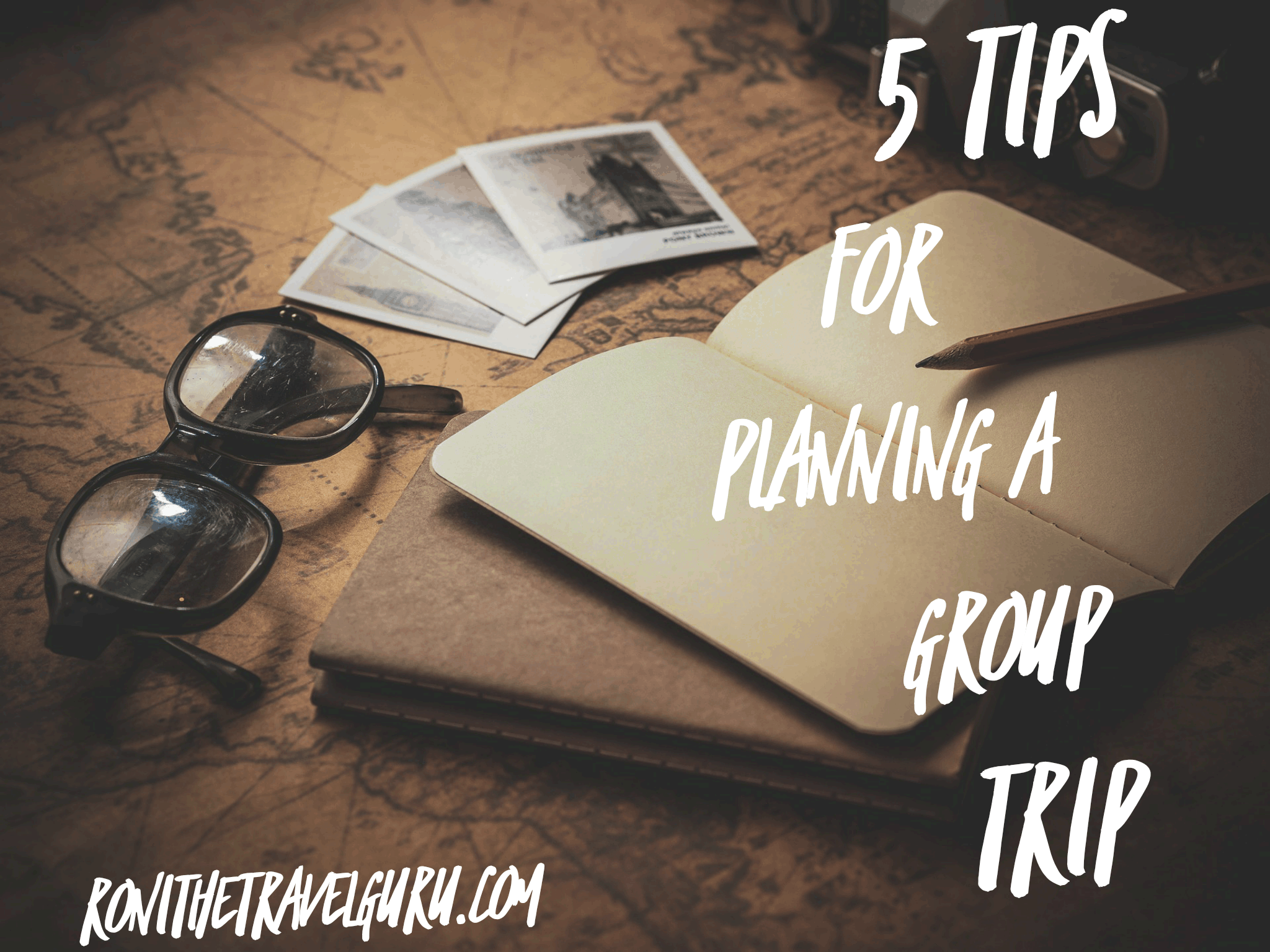 5 tips for planning a group trip the travel guru