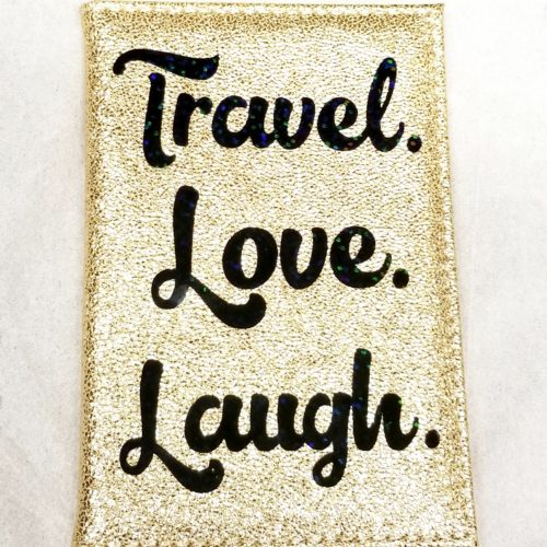 Travel Love Laugh Passport Cover