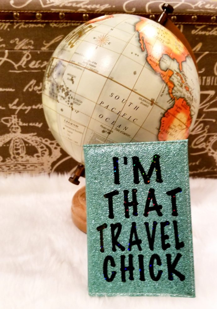 I'm That Travel Chick Passport Cover