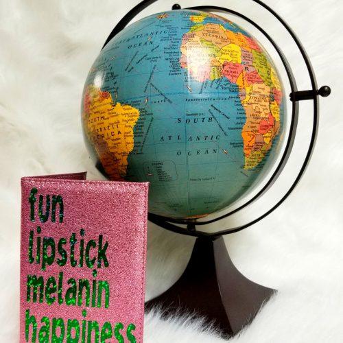 fun lipstick melanin happiness passport cover